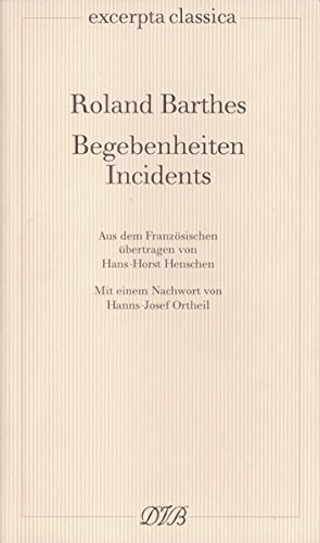 Begebenheiten /Incidents (Excerpta classica)