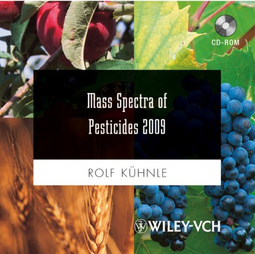 Mass Spectra of Pesticides 2009 von Wiley-VCH