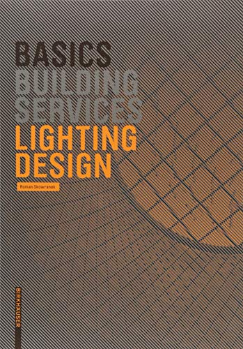 Basics Lighting Design von Birkhauser