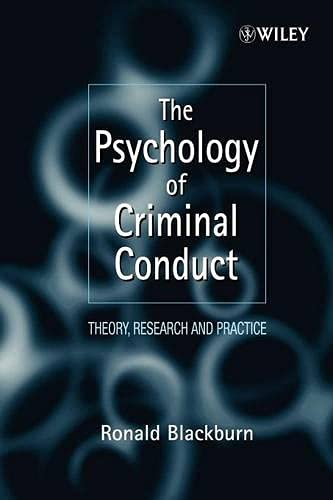 The Psychology of Criminal Conduct: Theory, Research and Practice (Wiley Clinical Psychology) von Wiley
