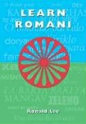 Learn Romani: Das-duma Rromanes von University of Hertfordshire Press