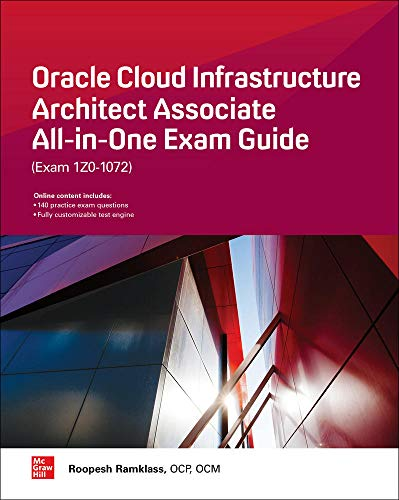 Oracle Cloud Infrastructure Architect Associate All-in-One Exam Guide (Exam 1Z0-932) von McGraw-Hill Education