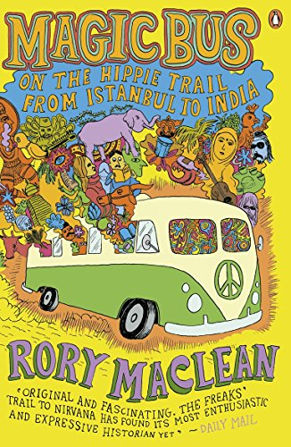 Magic Bus: On the Hippie Trail from Istanbul to India von Penguin