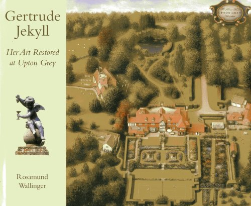 Gertrude Jekyll: Her Art Restored at Upton Grey von ACC Art Books