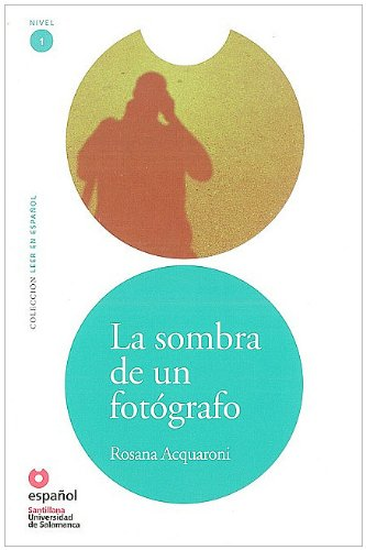 La Sombra de Un Fotografo (Libro + CD) (the Shadow of a Photographer) (Leer en español / Read in Spanish)