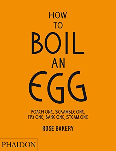 How to Boil an Egg Etc von Phaidon