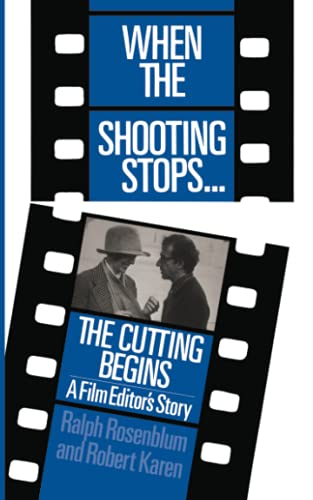 When The Shooting Stops . . . The Cutting: A Film Editor's Story (Da Capo Paperback) von DaCapo Press