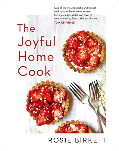 The Joyful Home Cook von Harpercollins Uk; Harpernonfiction
