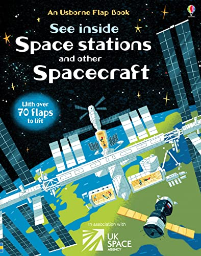 See Inside a Space Station and Other Spacecraft: with over 70 flats to lift von Usborne Publishing