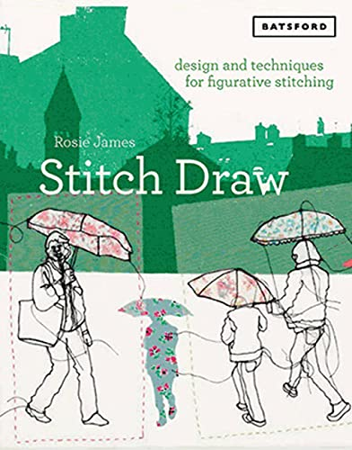 Stitch Draw: Design and technique for figurative stitching von Pavilion Books