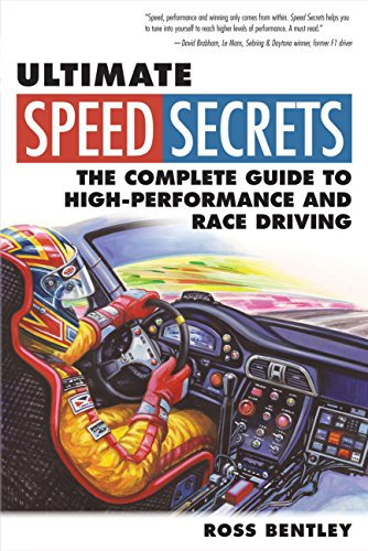 Ultimate Speed Secrets: The Complete Guide to High-Performance and Race Driving von Motorbooks