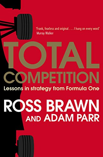Total Competition: Lessons in Strategy from Formula One von Simon + Schuster UK