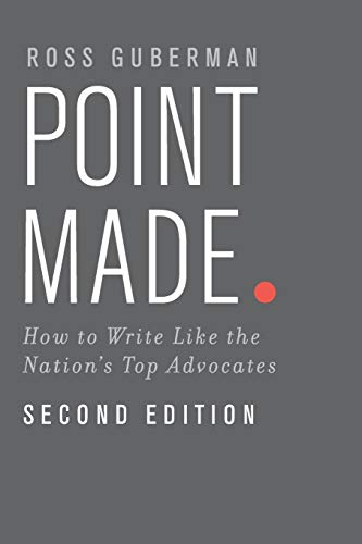 Point Made: How To Write Like The Nation's Top Advocates von Oxford University Press