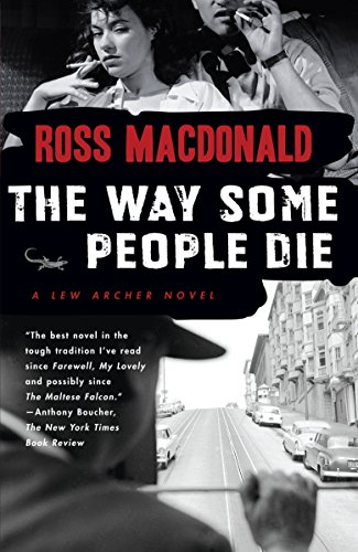 The Way Some People Die (Lew Archer Series, Band 3)