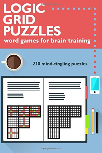 Logic Grid Puzzles: Word Games for Brain Training von Literarily