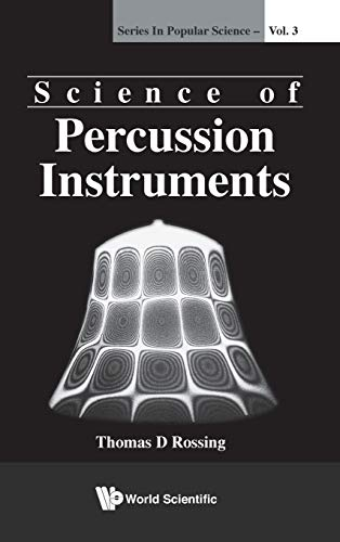Science of Percussion Instruments (Popular Science, Band 3)