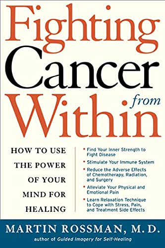 Fighting Cancer From Within: How to Use the Power of Your Mind for Healing von St. Martins Press-3PL