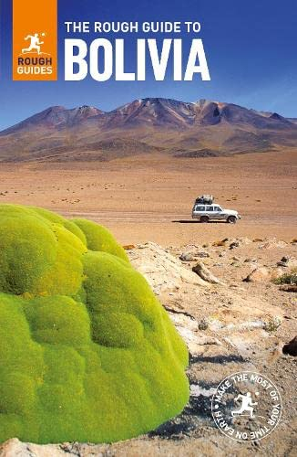The Rough Guide to Bolivia (Rough Guides) von Rough Guides