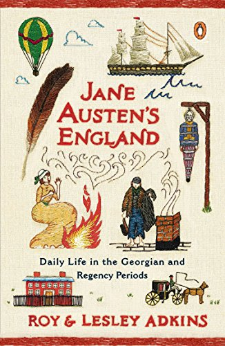 JANE AUSTENS ENGLAND: Daily Life in the Georgian and Regency Periods von Penguin Group