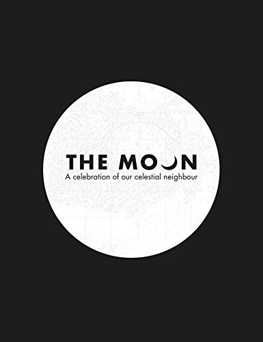 The Moon: A Celebration of Our Celestial Neighbour (Royal Observatory Greenwich) von Harpercollins Uk