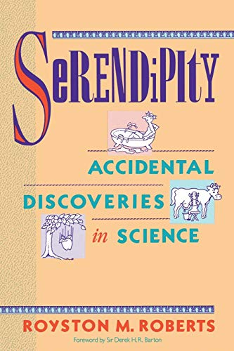 Serendipity: Accidental Discoveries in Science (Wiley Science Edition) von Wiley