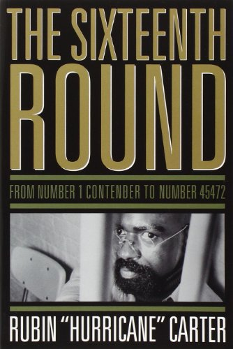Sixteenth Round: From Number 1 Contender to Number 45472 von Chicago Review Press