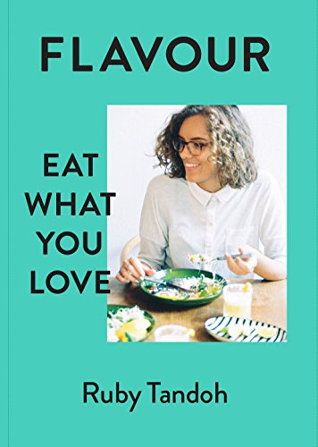 Flavour: Eat What You Love von Chatto & Windus