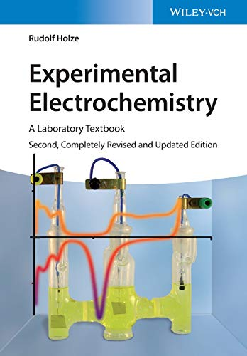 Experimental Electrochemistry: A Laboratory Textbook von Wiley-VCH