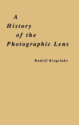 A History of the Photographic Lens von Academic Press