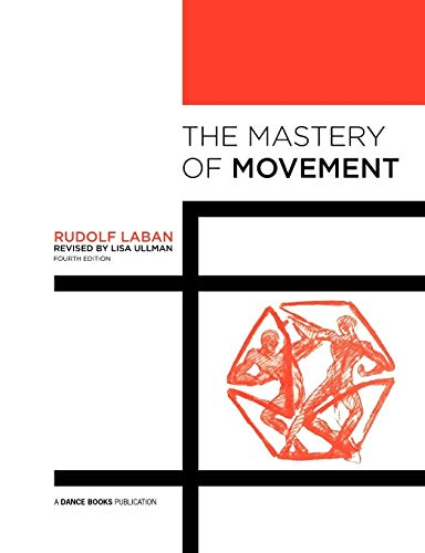 The Mastery of Movement von Dance Books Ltd