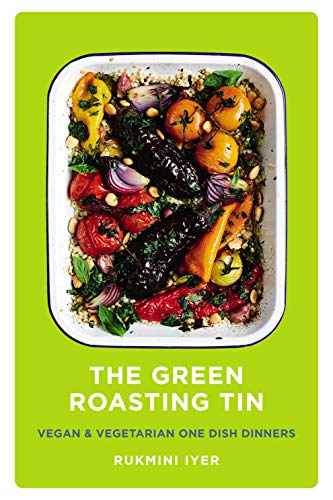 The Green Roasting Tin: Vegan and Vegetarian One Dish Dinners von Square Peg