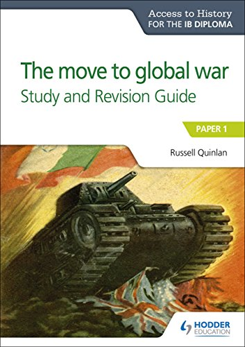 Access to History for the IB Diploma: The move to global war Study and Revision Guide: Paper 1