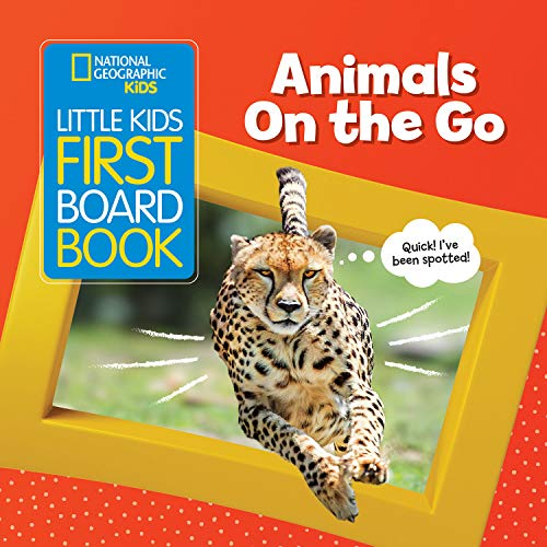 National Geographic Kids Little Kids First Board Book: Animals On the Go (First Board Books) von National Geographic Children's Books
