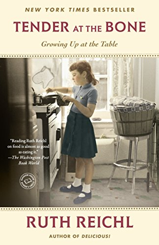 Tender at the Bone: Growing Up at the Table (Random House Reader's Circle) von Random House Trade Paperbacks
