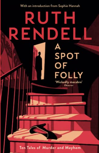 A Spot of Folly: Ten Tales of Murder and Mayhem von PROFILE BOOKS