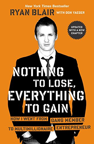 Nothing to Lose, Everything to Gain: How I Went from Gang Member to Multimillionaire Entrepreneur von Portfolio