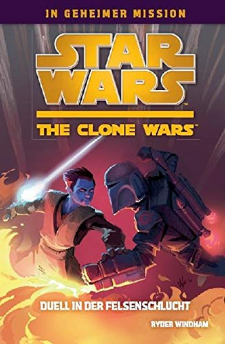 Star Wars The Clone Wars: In geheimer Mission, Bd. 3: Duell in der Felsenschlucht von Panini