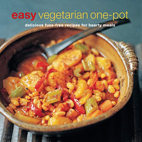 Easy Vegetarian One-pot: Delicious fuss-free recipes for hearty meals (Cookery) von Ryland Peters & Small