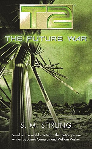 T2: The Future War (Gollancz S.F., Band 3) von Gollancz