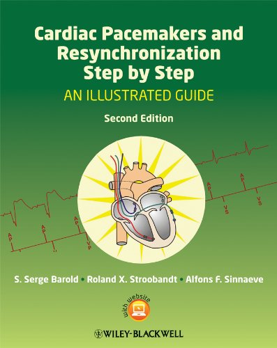 Cardiac Pacemakers and Resynchronization Step by Step: An Illustrated Guide von Wiley-Blackwell