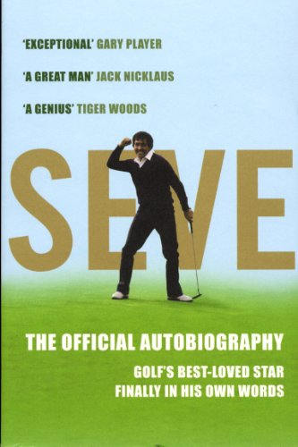 Seve: The Autobiography: The Official Autobiography von Yellow Jersey