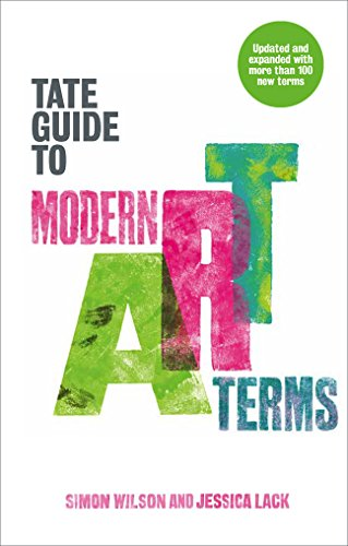 The Tate Guide to Modern Art Terms: Updated & Expanded Edition von Tate Publishing(UK)