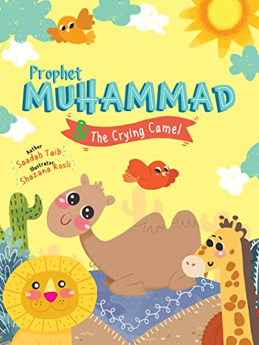 Prophet Muhammad and the Crying Camel Activity Book (The Prophets of Islam) von Islamic Foundation