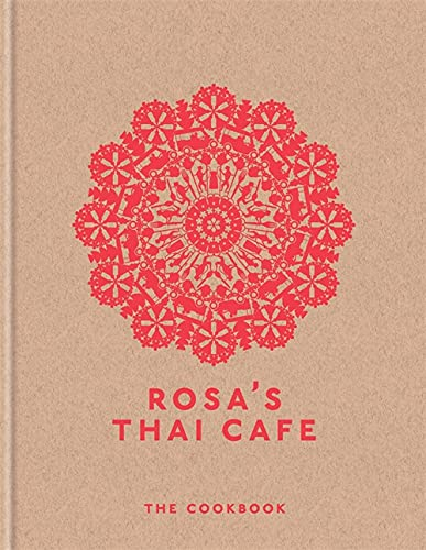 Rosa's Thai Cafe: The Cookbook von Octopus Publishing Ltd.