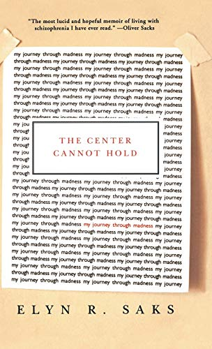 The Center Cannot Hold: My Journey Through Madness von Hachette Books