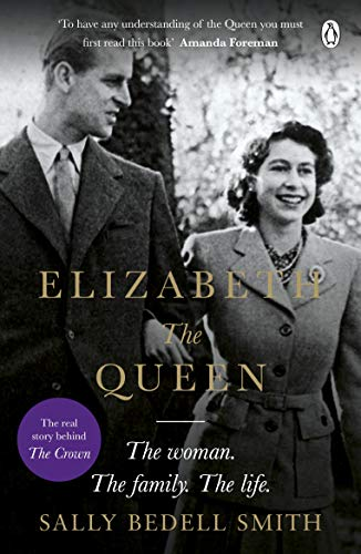 Elizabeth the Queen: The real story behind The Crown von Penguin