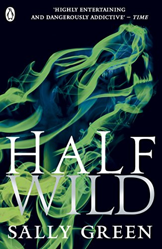 Half Wild (Half Bad, Band 2) von Penguin Books Ltd (UK)