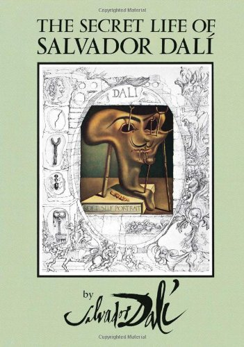SECRET LIFE OF SALVADOR DALI (Dover Fine Art, History of Art) von Dover Publications