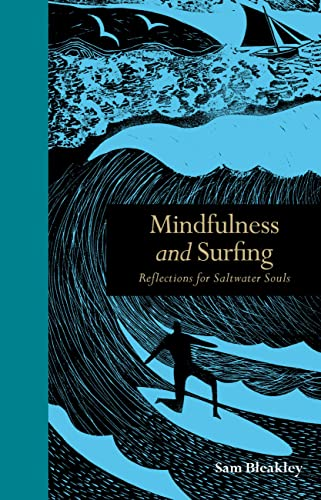 Mindfulness and Surfing: Reflections for Saltwater Souls von The Ivy Press