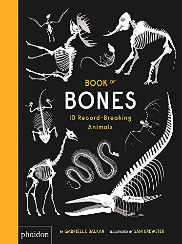 Book of Bones: 10 Record-Breaking Animals (GB DOCUMENTAIRE) von Phaidon Inc Ltd